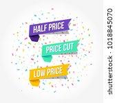 half price  price cut   low... | Shutterstock .eps vector #1018845070