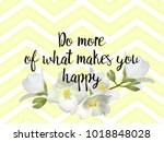 do more of what makes you happy ... | Shutterstock .eps vector #1018848028