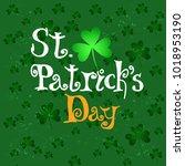 hand lettering text of st....   Shutterstock .eps vector #1018953190