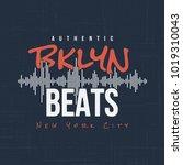brooklyn beats. t shirt and... | Shutterstock .eps vector #1019310043