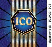 ico and token conceptual design ...   Shutterstock . vector #1019334508