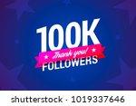 100k followers card.  | Shutterstock . vector #1019337646