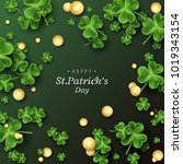 st. patrick's day card. clover... | Shutterstock .eps vector #1019343154