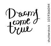 dreams come true. hand drawn... | Shutterstock .eps vector #1019366044