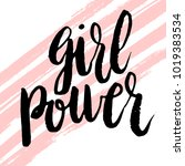 girl power greeting card with... | Shutterstock .eps vector #1019383534