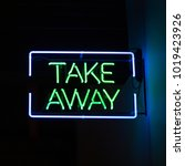 take away neon typographic sign | Shutterstock . vector #1019423926