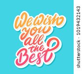 we wish you all the best.... | Shutterstock .eps vector #1019432143