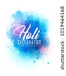 holi  abstract colorful... | Shutterstock .eps vector #1019464168