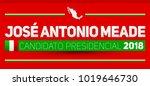 candidato presidencial 2018 ... | Shutterstock .eps vector #1019646730