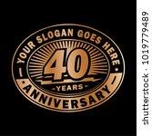 40 years anniversary.... | Shutterstock .eps vector #1019779489