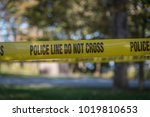 police line tape at the scene... | Shutterstock . vector #1019810653