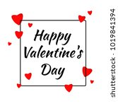 happy valentines day design... | Shutterstock .eps vector #1019841394