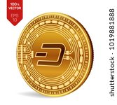 dash. crypto currency. 3d... | Shutterstock .eps vector #1019881888