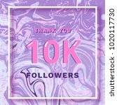 10k followers thank you square... | Shutterstock .eps vector #1020117730