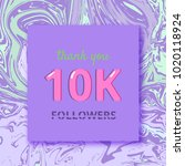 10k followers thank you square... | Shutterstock .eps vector #1020118924