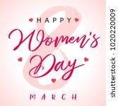 8 march calligraphy happy... | Shutterstock .eps vector #1020220009