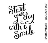 start your day with a smile.... | Shutterstock .eps vector #1020226159