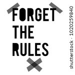 forget the rules print. slogan... | Shutterstock .eps vector #1020259840