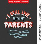 'i still live with my parents'... | Shutterstock .eps vector #1020409288
