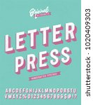slanted 'letter press' vintage... | Shutterstock .eps vector #1020409303