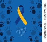 down syndrome day poster blue... | Shutterstock .eps vector #1020491308
