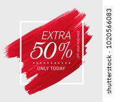 extra sale 50  off sign over... | Shutterstock .eps vector #1020566083