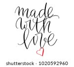 phrase made with love... | Shutterstock . vector #1020592960