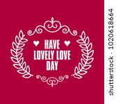 happy valentines day typography ... | Shutterstock .eps vector #1020618664