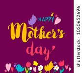 mothers day hand drawnlettering ... | Shutterstock .eps vector #1020652696