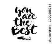 you are the best   unique... | Shutterstock .eps vector #1020688366