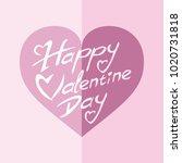 happy valentine day vector... | Shutterstock .eps vector #1020731818