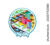 big city isometric real estate...   Shutterstock .eps vector #1020752080