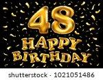 vector happy birthday 48th... | Shutterstock .eps vector #1021051486