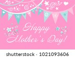 happy mothers day. mothers day... | Shutterstock . vector #1021093606