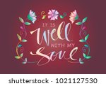 it is well with my soul.... | Shutterstock .eps vector #1021127530