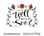 it is well with my soul.... | Shutterstock .eps vector #1021127536