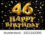 vector happy birthday 46th...   Shutterstock .eps vector #1021162300
