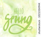 hello spring digital lettering...   Shutterstock .eps vector #1021334944