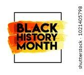 black history month logo vector ... | Shutterstock .eps vector #1021405798