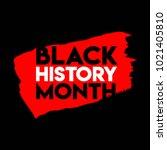 black history month logo vector ... | Shutterstock .eps vector #1021405810