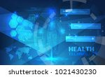 abstract technological health... | Shutterstock .eps vector #1021430230