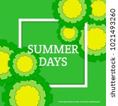 summer days postcard with paper ... | Shutterstock .eps vector #1021493260