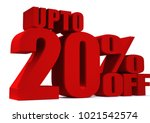 20 percent off 3d sign on white ... | Shutterstock . vector #1021542574