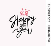 happy with you typhography...   Shutterstock .eps vector #1021565746