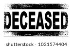 a deceased rubber stamp with... | Shutterstock . vector #1021574404