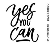 yes you can lettering | Shutterstock .eps vector #1021658890