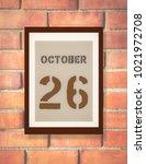 october 26th. 26 october... | Shutterstock . vector #1021972708