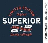 superior raw denim   tee design ... | Shutterstock .eps vector #1022012740