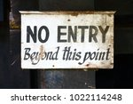 vintage sign  no entry beyond... | Shutterstock . vector #1022114248