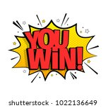 you win message. comic speech... | Shutterstock .eps vector #1022136649